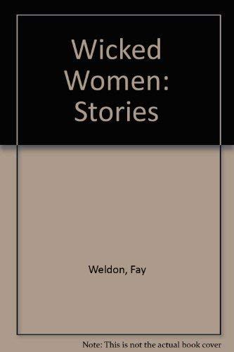 9780871137012: Wicked Women: Stories