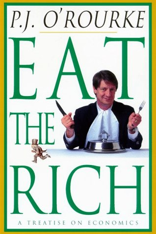 Download Eat the Rich: A Treatise on Economics