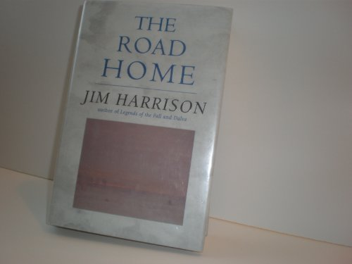 The Road Home (0871137291) by Jim Harrison