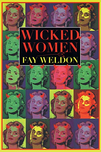 9780871137371: Wicked Women: Stories (Weldon, Fay)