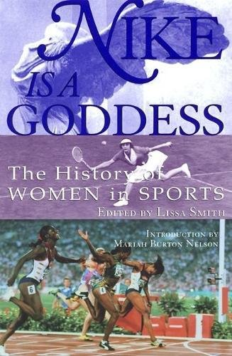 9780871137616: Nike Is a Goddess: The History of Women in Sports
