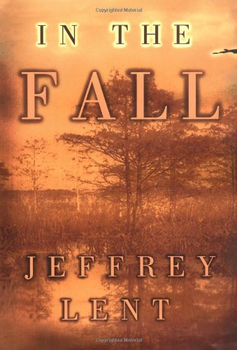 IN THE FALL: Jeffrey Lent