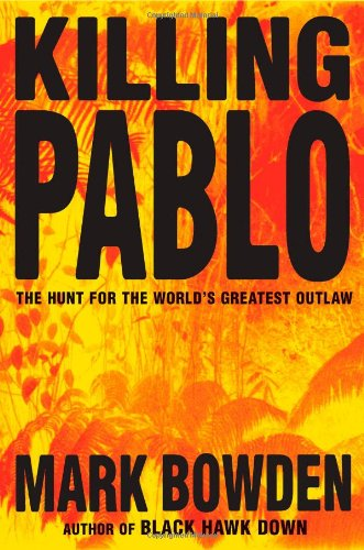 9780871137838: Killing Pablo: The Hunt for the World's Greatest Outlaw