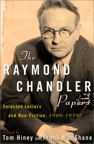 9780871137869: The Raymond Chandler Papers: Selected Letters and Non-fiction, 1909-1959