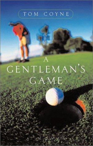 9780871137913: A Gentleman's Game: A Novel
