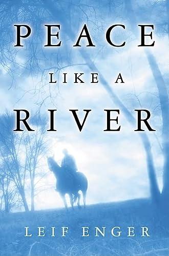 9780871137951: Peace Like a River