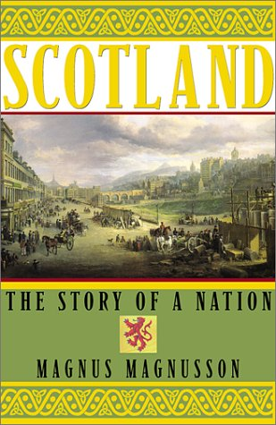9780871137982: Scotland: The Story of a Nation