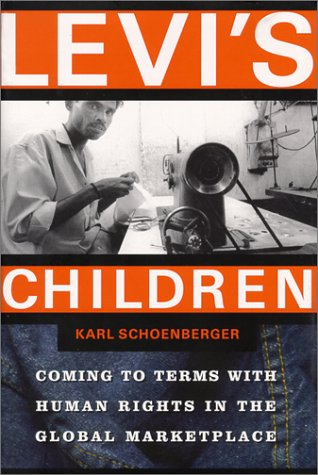 9780871138095: Levi's Children: Coming to Terms With Human Rights in the Global Marketplace