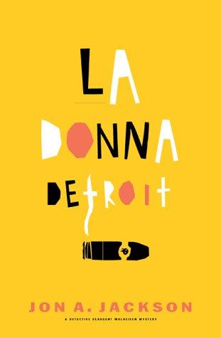 9780871138101: LA Donna Detroit: A Detective Sergeant Mulheisen Mystery