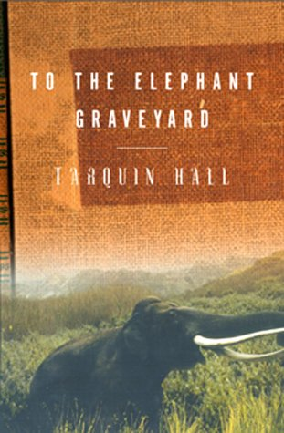 9780871138170: To the Elephant Graveyard