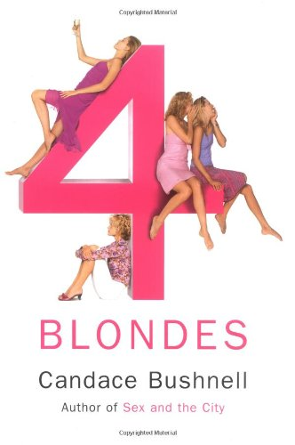 FOUR (4) BLONDES (Signed + photo): Bushnell, Candace