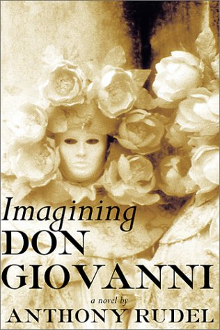 9780871138279: Imagining Don Giovanni: A Novel