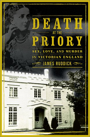 9780871138323: Death at the Priory: Sex, Love, and Murder in Victorian England