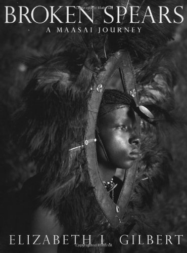 9780871138408: Broken Spears: A Maasai Journey