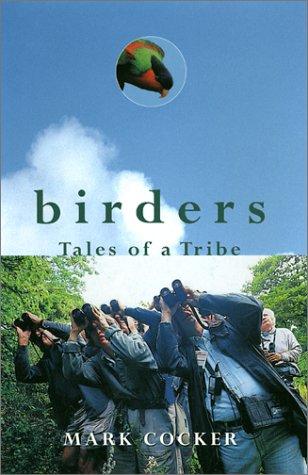 9780871138446: Birders: Tales of a Tribe