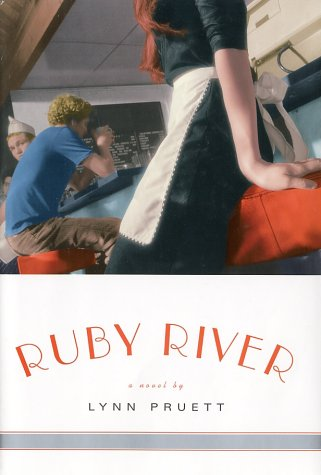 Ruby River: Pruett, Lynn