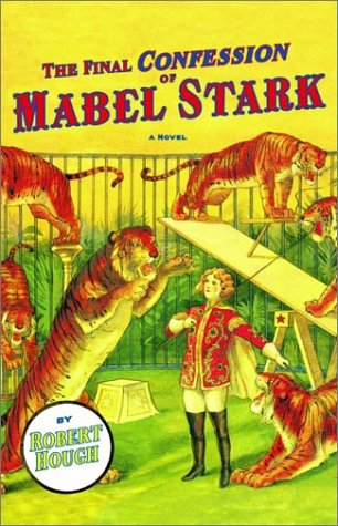 9780871138705: The Final Confession of Mabel Stark