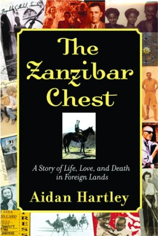 9780871138712: The Zanzibar Chest: A Story of Life, Love, and Death in Foreign Lands
