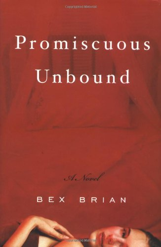 9780871138736: Promiscuous Unbound