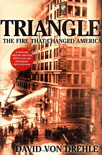 9780871138743: Triangle: The Fire That Changed America