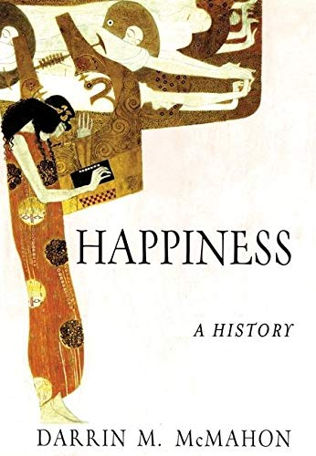 9780871138866: Happiness: A History