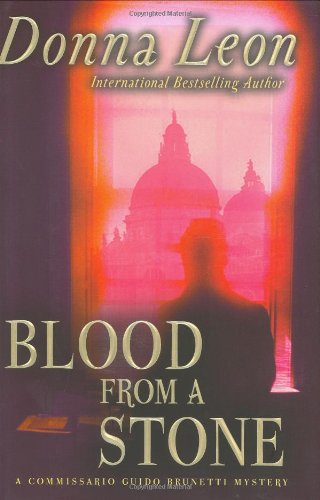 9780871138873: Blood from a Stone: A Commissario Guido Brunetti Mystery
