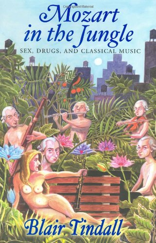 9780871138903: Mozart in the Jungle: Sex, Drugs, and Classical Music