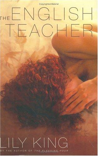 The English Teacher: Lois King