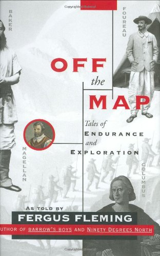 9780871138996: Off the Map: Tales of Endurance and Exploration