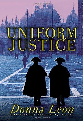 Uniform Justice *****SIGNED*****: Donna Leon