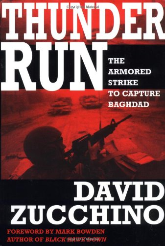 9780871139115: Thunder Run: The Armored Strike to Capture Baghdad