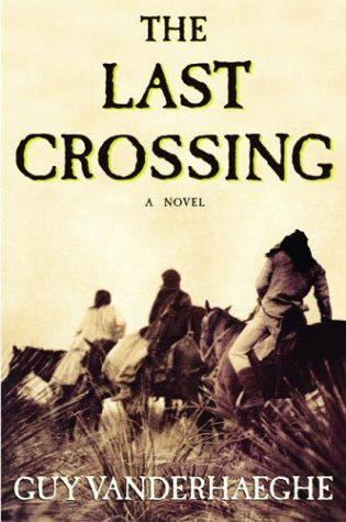 9780871139122: The Last Crossing: A Novel