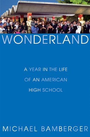 9780871139177: Wonderland: A Year in the Life of an American High School