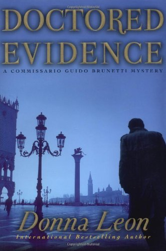 9780871139184: Doctored Evidence: A Commissario Guido Brunetti Mystery