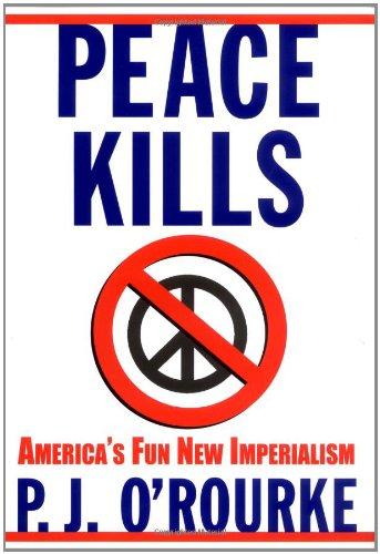 9780871139191: Peace Kills: America's Fun New Imperialism
