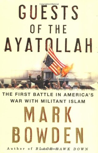9780871139252: Guests of the Ayatollah: The First Battle in America's War With Militant Islam