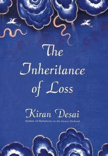9780871139290: The Inheritance of Loss: A Novel (Man Booker Prize)