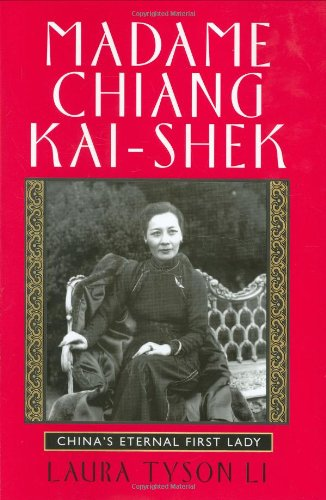 9780871139337: Madame Chiang Kai-shek: China's Eternal First Lady