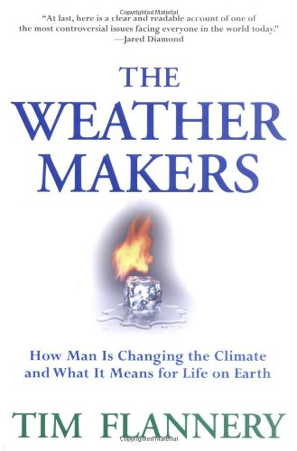 9780871139351: The Weather Makers: How Man Is Changing the Climate and What It Means for Life on Earth