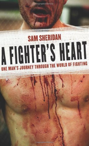 9780871139504: A Fighter's Heart: One Man's Journey Through the World of Fighting