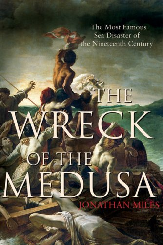 9780871139597: The Wreck of the Medusa: The Most Famous Sea Disaster of the Nineteenth Century
