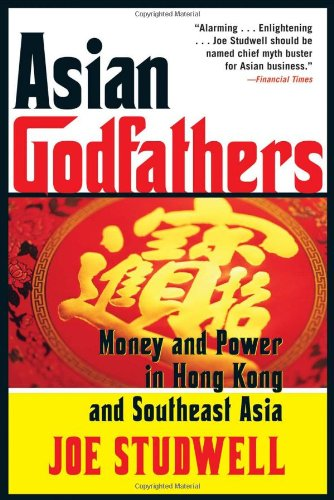 9780871139689: Asian Godfathers: Money and Power in Hong Kong and Southeast Asia
