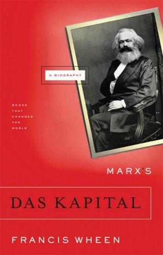 9780871139702: Marx's Das Kapital: A Biography (Books That Changed the World)
