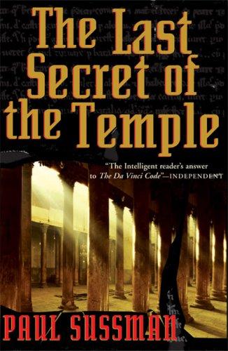 The Last Secret of the Temple: Sussman, Paul