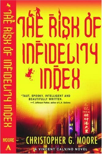 The Risk of Infidelity Index: A Vincent Calvino Crime Novel *Signed review copy*: Moore, ...