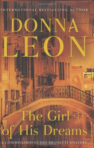 The Girl of His Dreams ***SIGNED***: Donna Leon