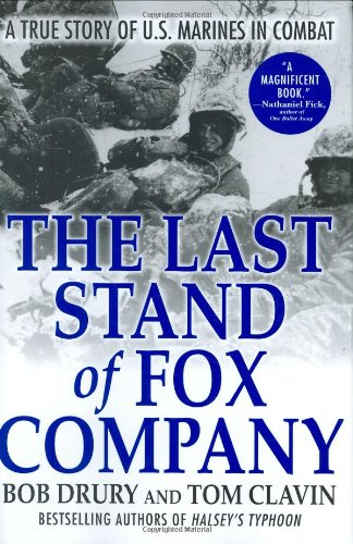 9780871139931: The Last Stand of Fox Company: A True Story of U.S. Marines in Combat