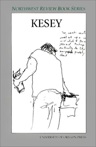 9780871140463: Kesey (Northwest Review Book)