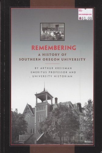9780871140791: Remembering: A History of Southern Oregon University