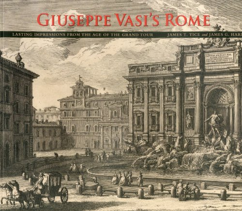 9780871142979: Giuseppe Vasi's Rome: Lasting Impressions from the Age of the Grand Tour